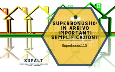 SuperBonus110: in arrivo importanti semplificazioni!